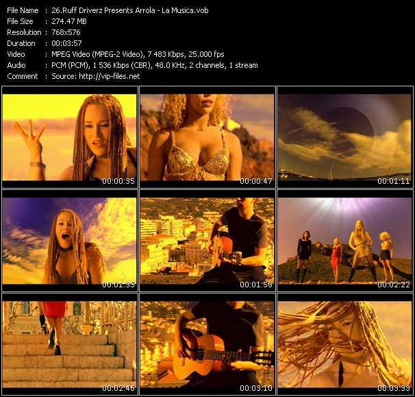 Screenshot of Music Video Ruff Driverz Presents Arrola - La Musica