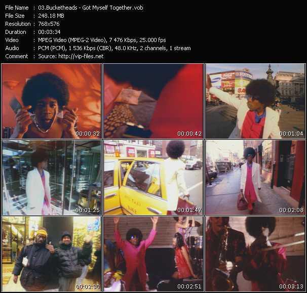 Screenshot of Music Video Bucketheads - Got Myself Together
