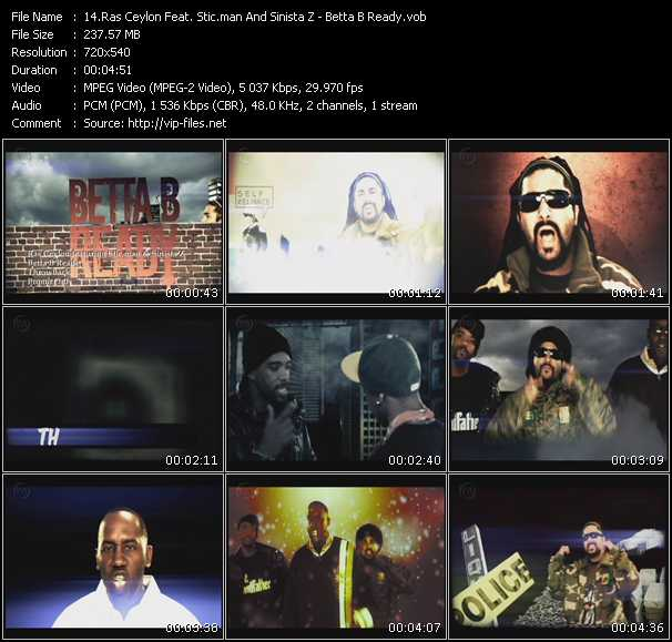 Screenshot of Music Video Ras Ceylon Feat. Stic.Man And Sinista Z - Betta B Ready