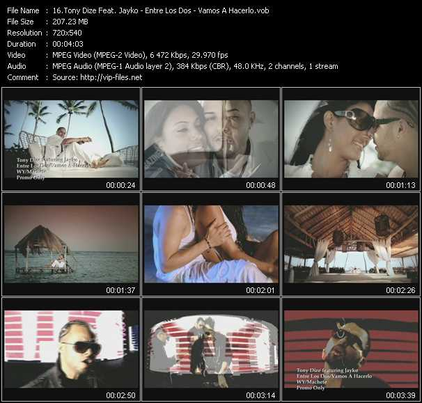 Screenshot of Music Video Tony Dize Feat. Jayko - Entre Los Dos - Vamos A Hacerlo