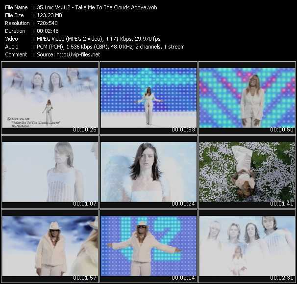 Screenshot of Music Video Lmc Vs. U2 - Take Me To The Clouds Above