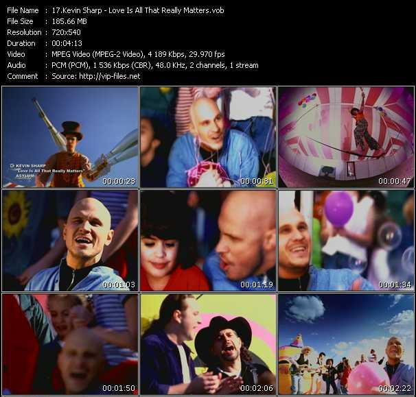 Screenshot of Music Video Kevin Sharp - Love Is All That Really Matters
