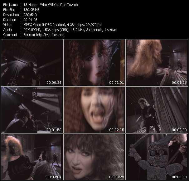 Screenshot of Music Video Heart - Who Will You Run To