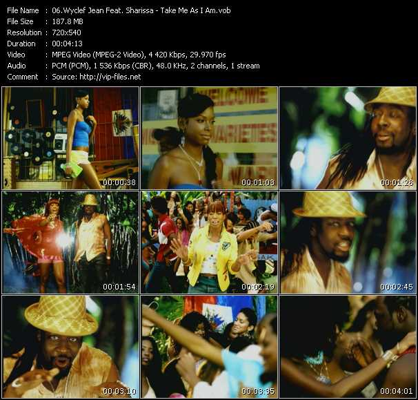 Screenshot of Music Video Wyclef Jean Feat. Sharissa - Take Me As I Am