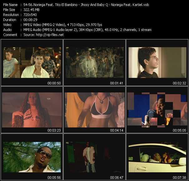 Screenshot of Music Video Noriega Feat. Tito El Bambino - Jhosy And Baby Q - Noriega Feat. Kartiel - Te Encontrare - Sazon De Mi Isla - Si Te Vas