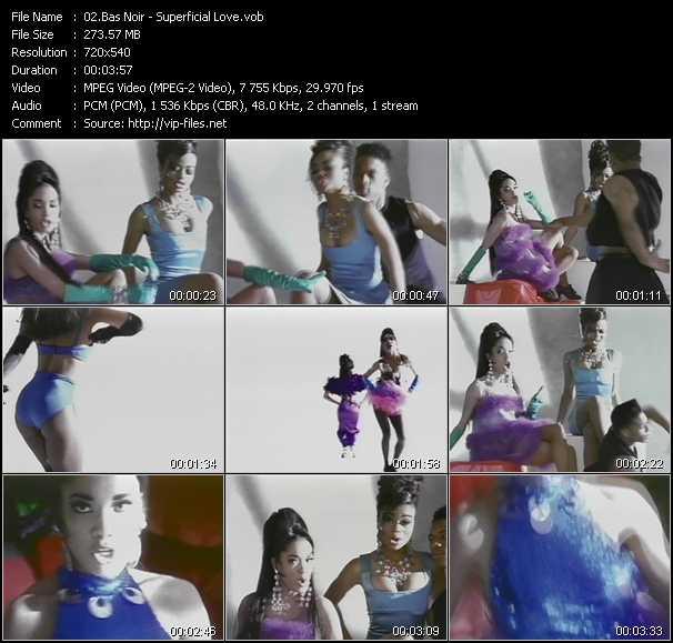 Screenshot of Music Video Bas Noir - Superficial Love