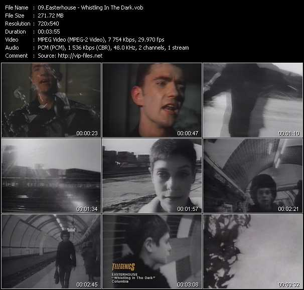 Easterhouse whistling in the dark download music video for House music 1987