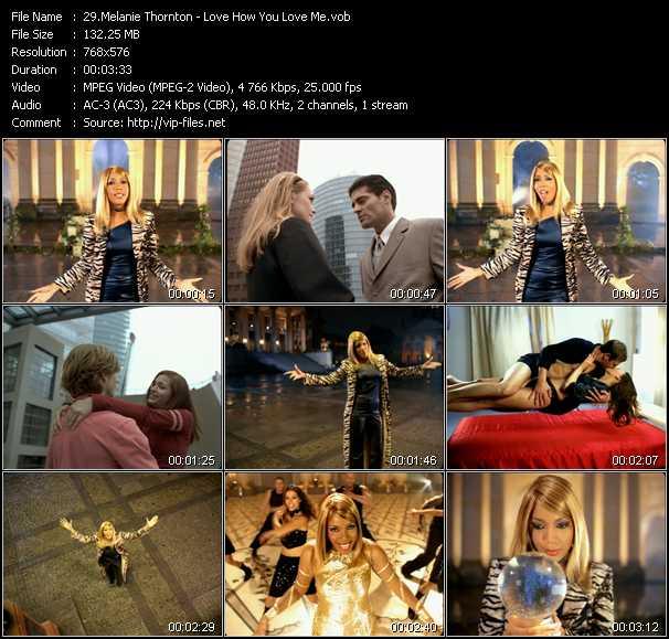 Screenshot of Music Video Melanie Thornton - Love How You Love Me