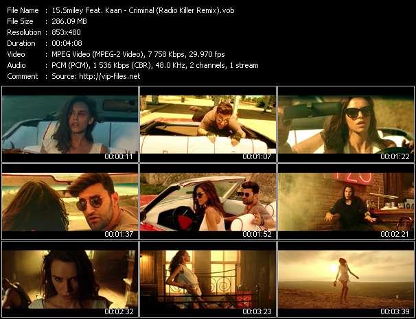 Screenshot of Music Video Smiley Feat. Kaan - Criminal (Radio Killer Remix)