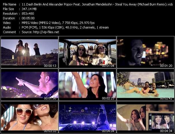 Screenshot of Music Video Dash Berlin And Alexander Popov Feat. Jonathan Mendelsohn - Steal You Away (Michael Burn Remix)