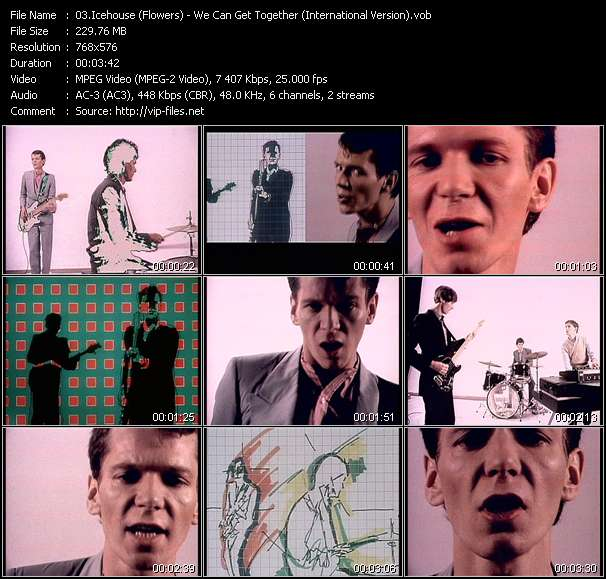 Screenshot of Music Video Icehouse (Flowers) - We Can Get Together (International Version)
