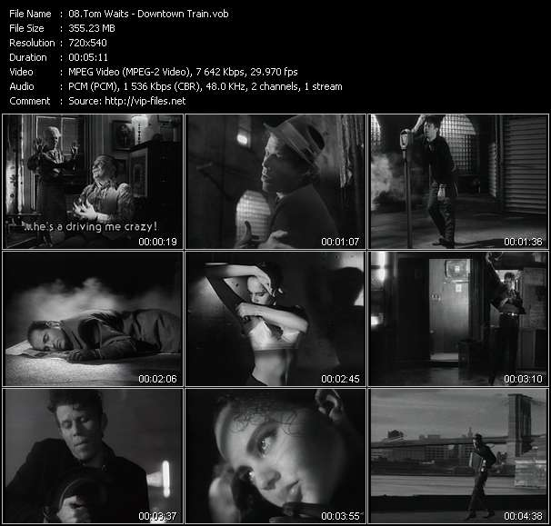 Screenshot of Music Video Tom Waits - Downtown Train