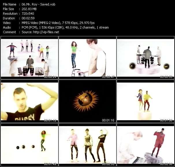Screenshot of Music Video Mr. Roy - Saved