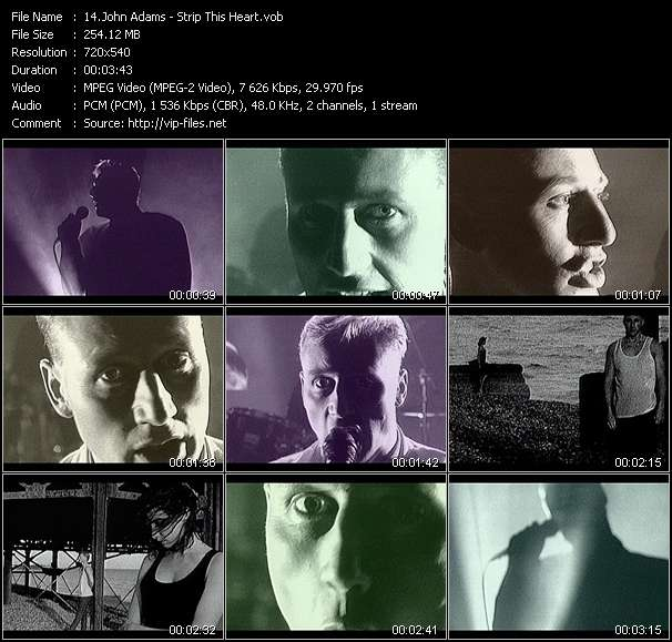 Screenshot of Music Video John Adams - Strip This Heart