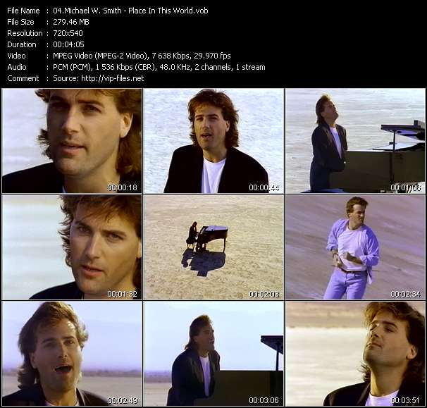 Screenshot of Music Video Michael W. Smith - Place In This World