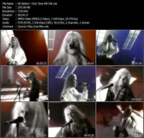 Screenshot of Music Video Nelson - Only Time Will Tell