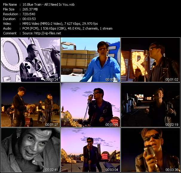 Screenshot of Music Video Blue Train - All I Need Is You