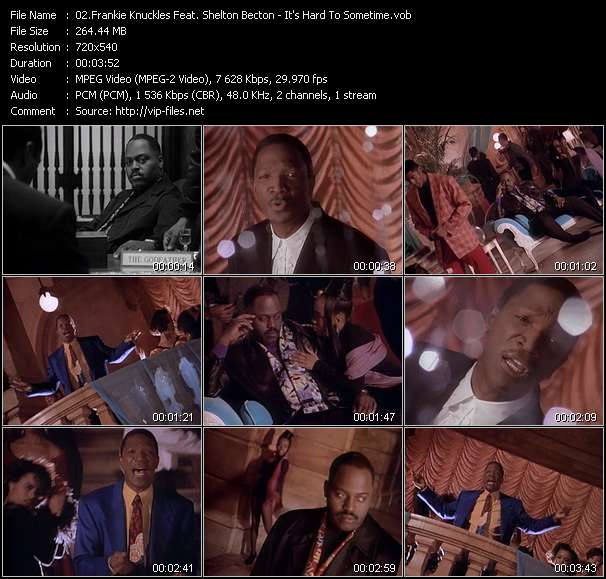 Frankie Knuckles Feat. Shelton Becton clips musicaux vob