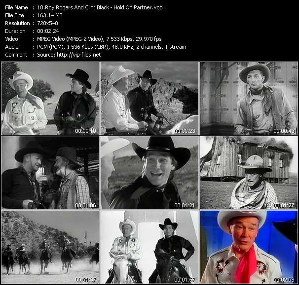 Screenshot of Music Video Roy Rogers And Clint Black - Hold On Partner