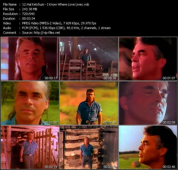 Screenshot of Music Video Hal Ketchum - I Know Where Love Lives