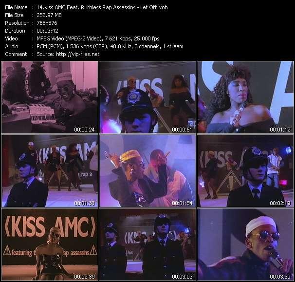 Kiss AMC Feat. Ruthless Rap Assassins video vob
