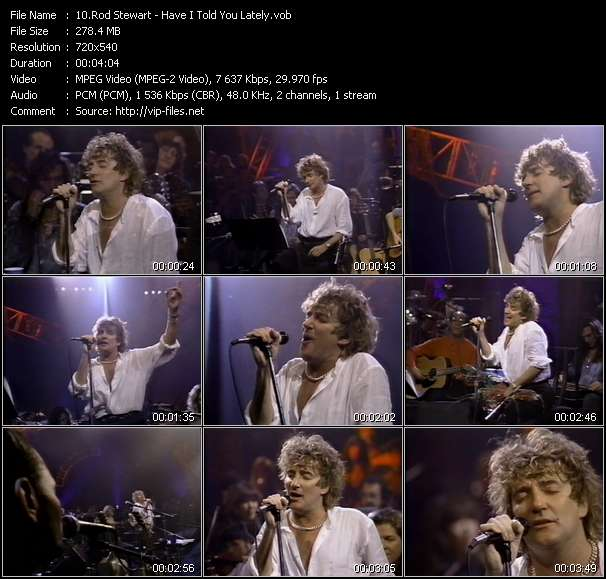 Screenshot of Music Video Rod Stewart - Have I Told You Lately