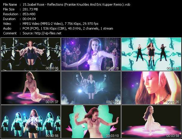 Screenshot of Music Video Isabel Rose - Reflections (Frankie Knuckles And Eric Kupper Remix)