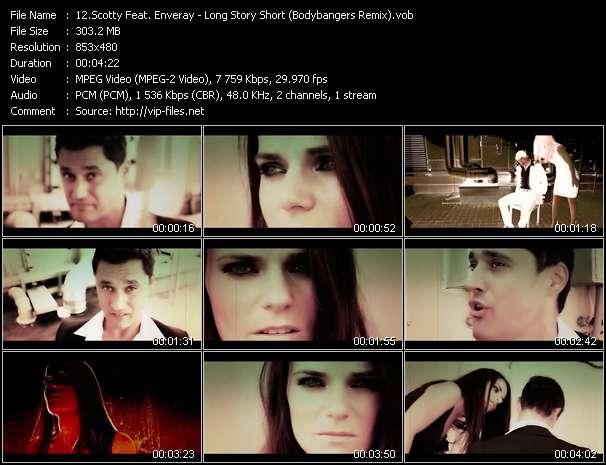 Screenshot of Music Video Scotty Feat. Enveray - Long Story Short (Bodybangers Remix)