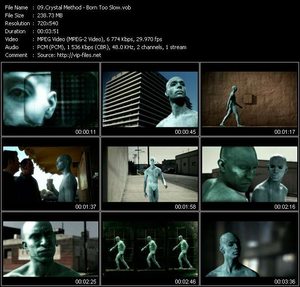 Screenshot of Music Video Crystal Method - Born Too Slow