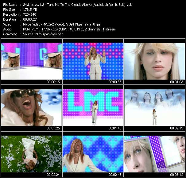 Screenshot of Music Video Lmc Vs. U2 - Take Me To The Clouds Above (Audiolush Remix Edit)