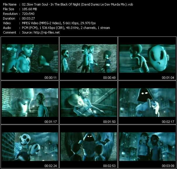 Screenshot of Music Video Slow Train Soul - In The Black Of Night (David Duriez Le Dav Murda Mix)