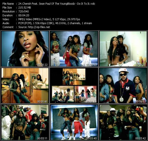 Cherish Feat. Sean Paul Of The YoungBloodz video vob