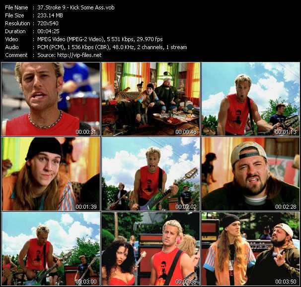 Screenshot of Music Video Stroke 9 - Kick Some Ass