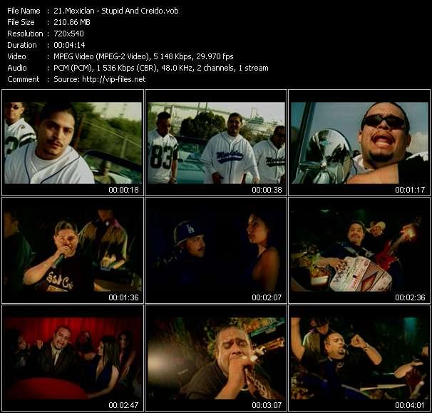 Screenshot of Music Video Mexiclan - Stupid And Creido