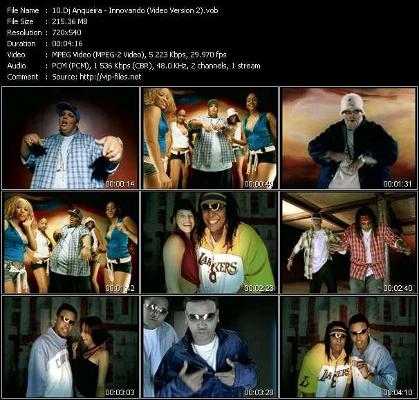 Screenshot of Music Video Dj Anqueira - Innovando (Video Version 2)