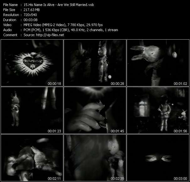 His Name Is Alive video vob