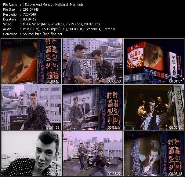 Screenshot of Music Video Love And Money - Halleluiah Man