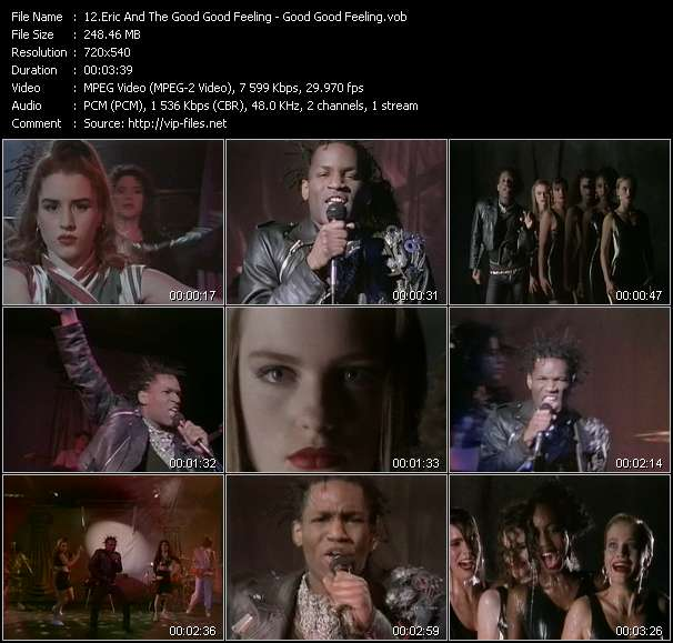 Screenshot of Music Video Eric And The Good Good Feeling - Good Good Feeling