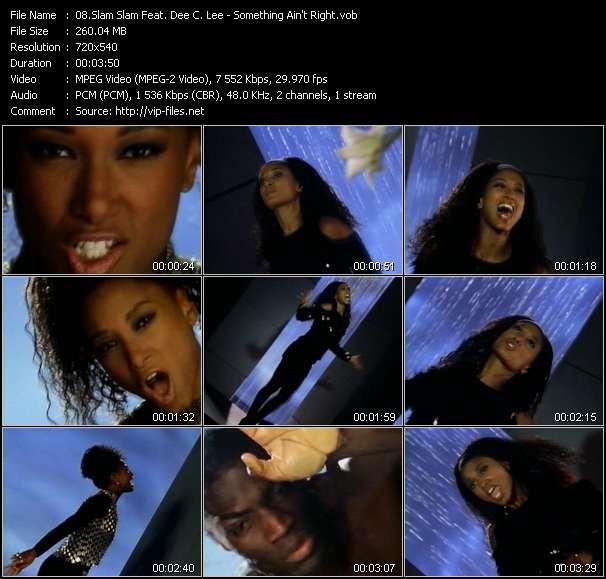 Screenshot of Music Video Slam Slam Feat. Dee C. Lee - Something Ain't Right