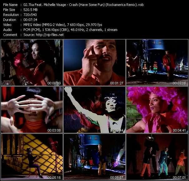 Screenshot of Music Video Tka Feat. Michelle Visage - Crash (Have Some Fun) (Rockamerica Remix)