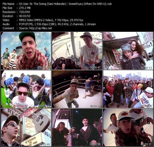 Screenshot of Music Video Sam -N- The Swing (Sam Hollander) - Sweetfouru (When I'm With U)
