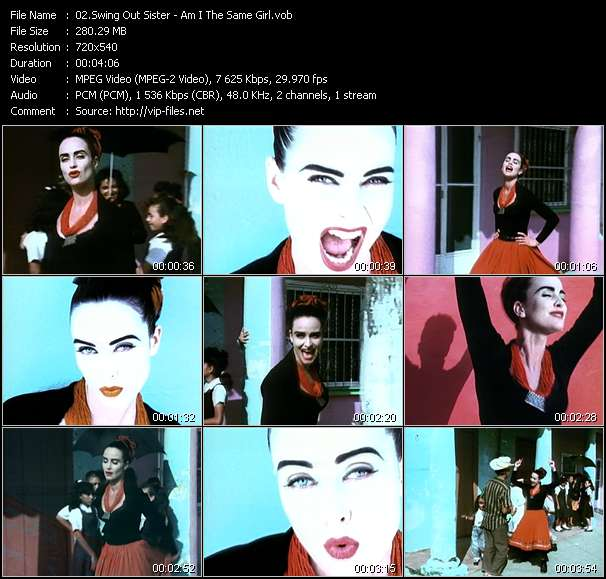 Screenshot of Music Video Swing Out Sister - Am I The Same Girl