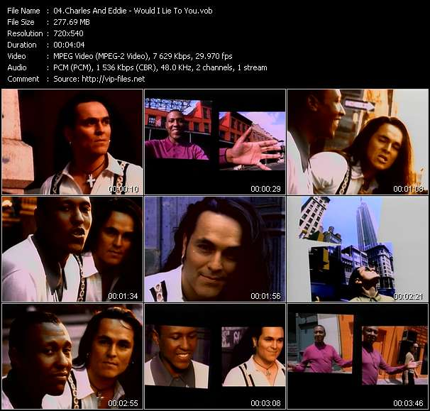 Screenshot of Music Video Charles And Eddie - Would I Lie To You?