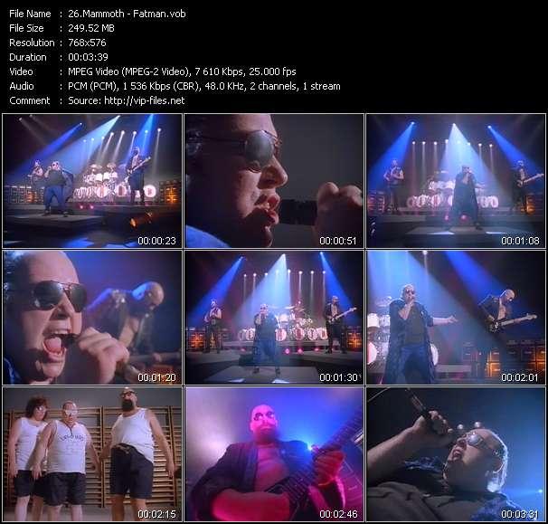 Screenshot of Music Video Mammoth - Fatman