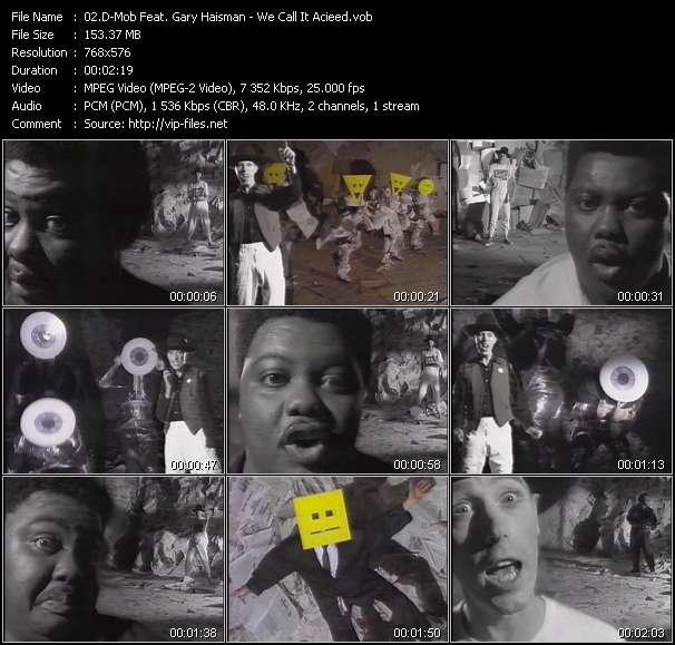 Screenshot of Music Video D-Mob Feat. Gary Haisman - We Call It Acieed