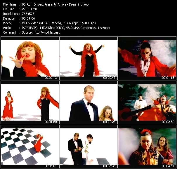 Screenshot of Music Video Ruff Driverz Presents Arrola - Dreaming