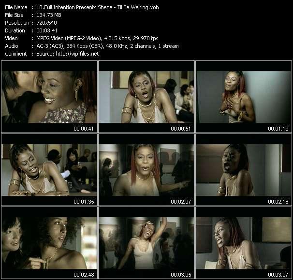 Screenshot of Music Video Full Intention Presents Shena - I'll Be Waiting