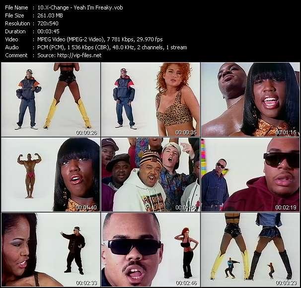 Screenshot of Music Video X-Change - Yeah I'm Freaky