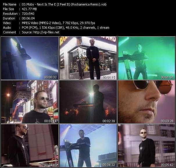 Screenshot of Music Video Moby - Next Is The E (I Feel It) (Rockamerica Remix)