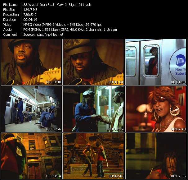 Wyclef Jean Feat Mary J Blige 911 Download Hq Music Video Vob Of Wyclef Jean Mary J Blige